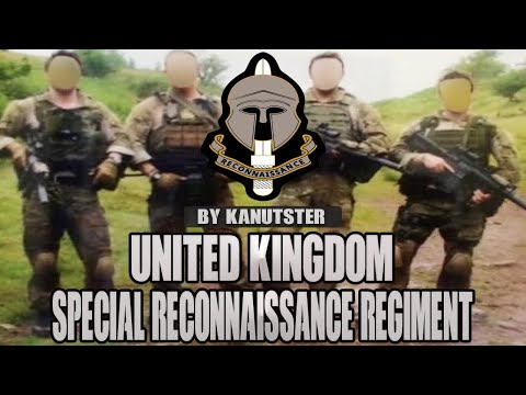 """Special Reconnaissance Regiment - """"Stealth and Intelligence"""""""