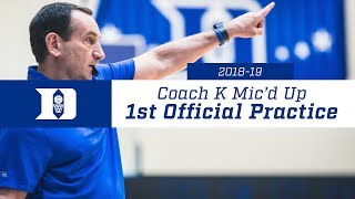 Coach K Mic'd Up: 1st Practice 2018-19
