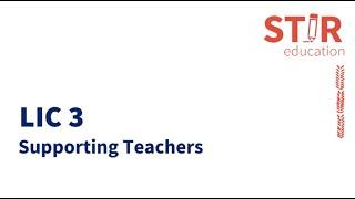 LIC 3 BRTE Video 3 - Strategies for Supporting Teachers