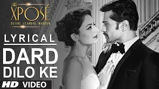 The Xpose: Dard Dilo Ke Full Song with Lyrics | Himesh Reshammiya, Yo Yo Honey Singh