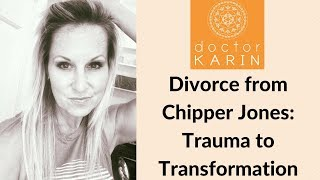 My divorce from Chipper Jones: from Trauma to Transformation