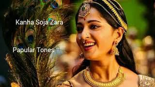 Kanha Soja Zara | Bahubali-2 | Prabhas | Anushka | Ringtone |