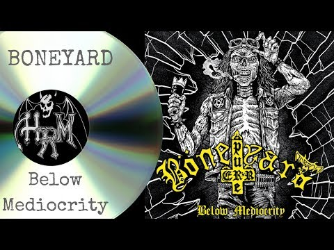 Speed Metal Full Album: Below Mediocrity by BÖNEYARD
