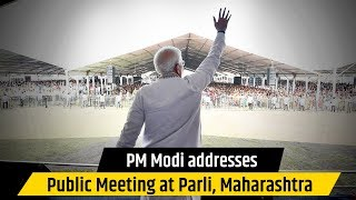 PM Modi addresses Public Meeting at Parli, Maharashtra