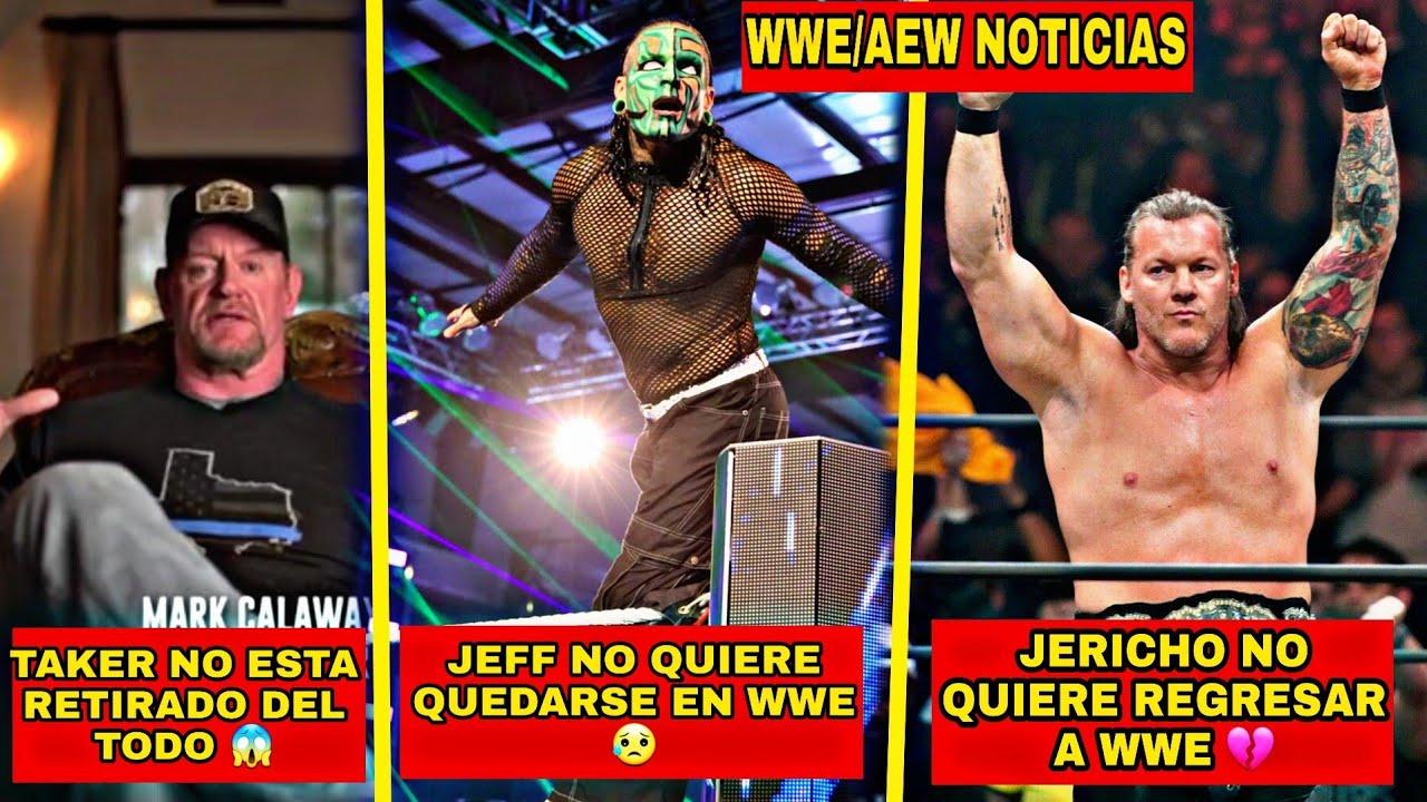 Undertaker No Esta Retirado del Todo, Jeff Hardy no Quiere Quedarse en WWE,  Jericho no Regresara a