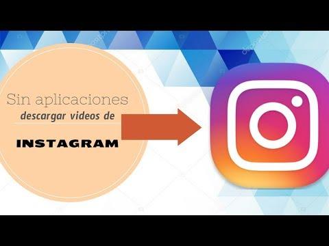 Como descargar vídeos de Instagram sin aplicaciones