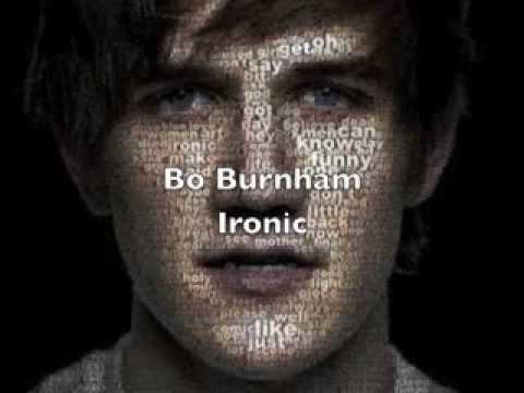 Bo Burnham - Ironic