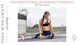 Yoga Básico Enfocado en Piernas y Caderas • 20 Minutos