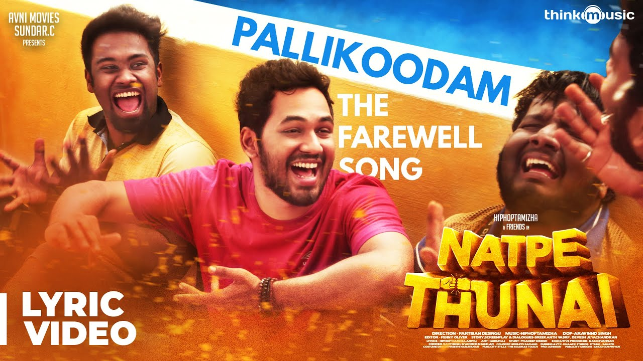 Download Natpe Thunai | Pallikoodam - The Farewell Song Lyric Video | Hiphop Tamizha | Sundar C