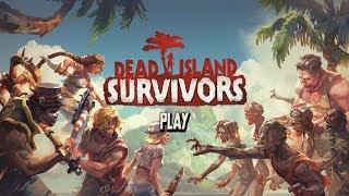 Dead Island: Survivors - ОТЛИЧНЫЙ ЗОМБИ ЭКШН