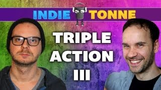 Indie Tonne #6: Triple Action III