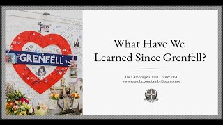 What Have We Learned Since Grenfell? | Panel | Cambridge Union Online