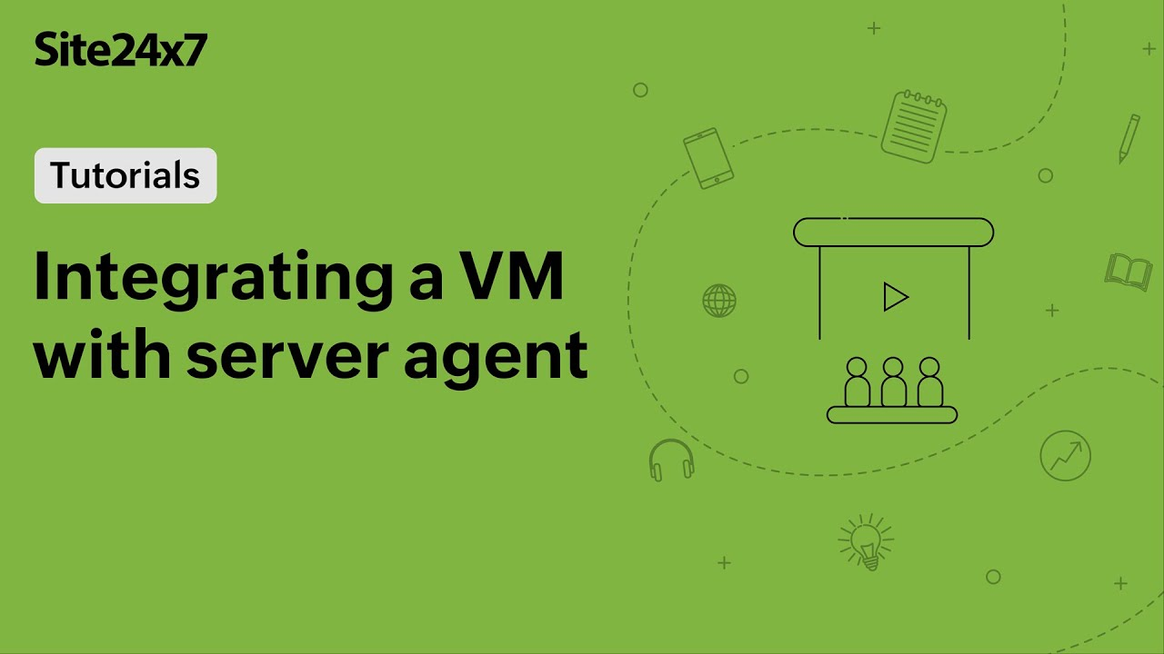 VM and server agent integration