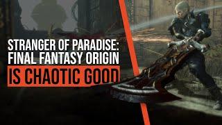 Stranger of Paradise: Final Fantasy Origin Is Chaotic Good
