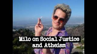 Milo on Social Justice and Atheism
