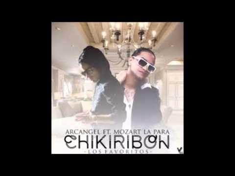 Chikiribon Arcangel Feat  Mozart La Para