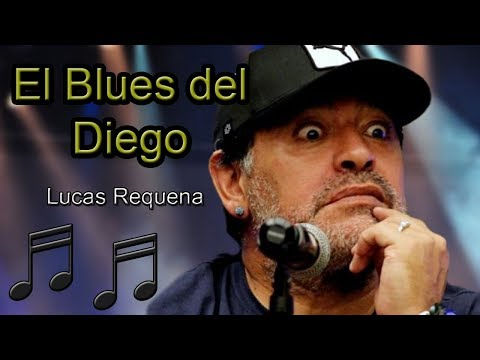 """""""El Blues del Diego"""" (Maradona) - Lucas Requena"""