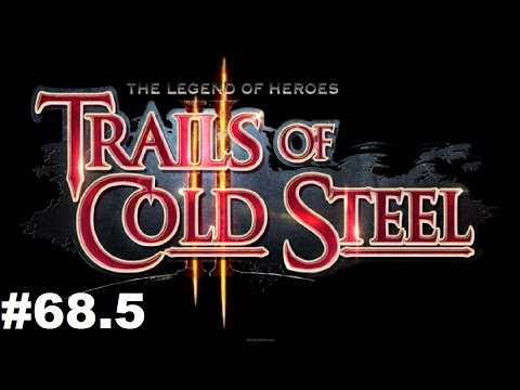 Let's Play LOH: Trails of Cold Steel 2 #68.5 - December 26th Girl's Bonding Links