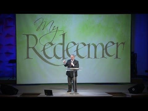 """My Redeemer"" – Pastor Raymond Woodward"