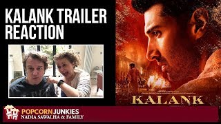 KALANK Official Teaser - Nadia Sawalha & The Popcorn Junkies Movie Reaction