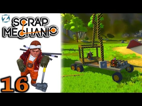 Scrap Mechanic Gameplay - Ep 16 - Wrecking Ball (Let's Play)