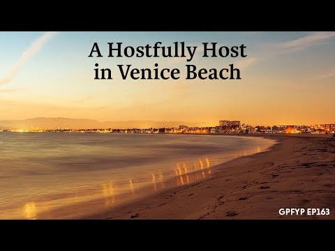 Airbnb Hosting EP 163 A Hostfully Host in Venice Beach