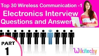 Top 30 Wireless Communication -1 ece Interview Questions and Answers Tutorial for Fresher Beginners