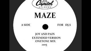 MAZE  - JOY AND PAIN  (RE -EDIT)