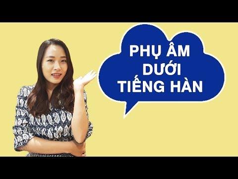 Học Tiếng Hàn - Phụ Âm Dưới Trong Tiếng Hàn Patchim | Hàn Quốc Nori