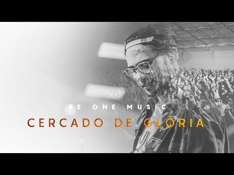 BE ONE MUSIC | Cercado De Glória (Live)