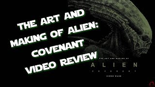 The Art and Making Of Alien: Covenant Video Review