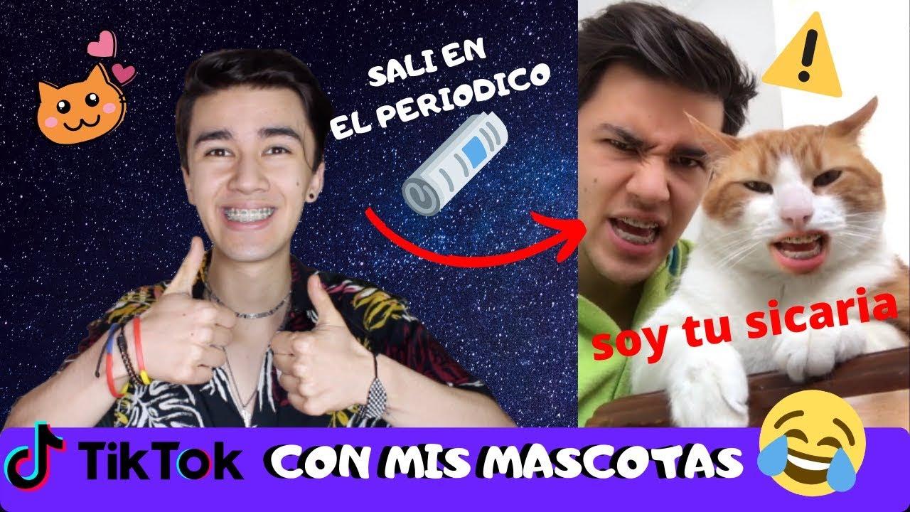 TIK TOKS CON MIS MASCOTAS | Juan Esteban Acero