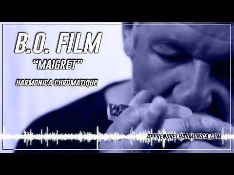 B.O. FILM - Maigret – Harmonica chromatique