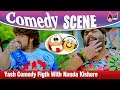 Yash Comedy Figth With Nanda Kishore  Lucky  Yash Komedy