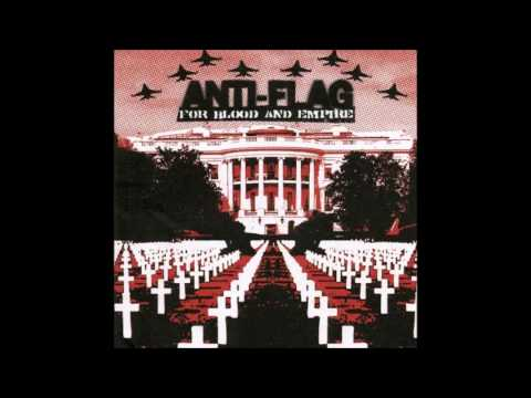 Anti Flag - For Blood And Empire (Full Album - 2006)