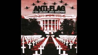 Anti Flag For Blood And Empire Full Album 2006