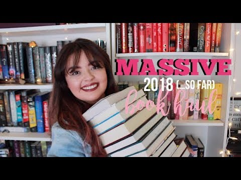 MASSIVE 2018 (…so far) BOOK HAUL