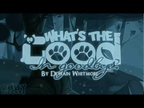 Dewain Whitmore - What's the Good in Goodbye?
