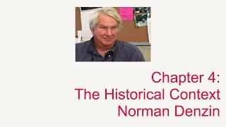 Chapter 4: The Historical Context: Norman Denzin