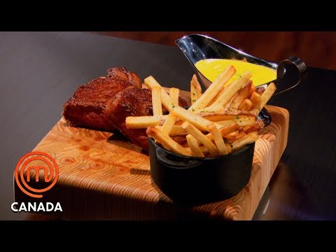 Steak Frites With Béarnaise Sauce | MasterChef Canada | MasterChef World