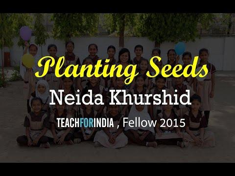 Journey of a Fellow   Teach For India   Neida Khurshid   Fellow 2015