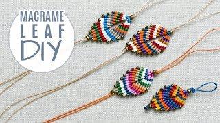 DIY Colorful Macramé Leaf Bracelet | Earrings | Keychain