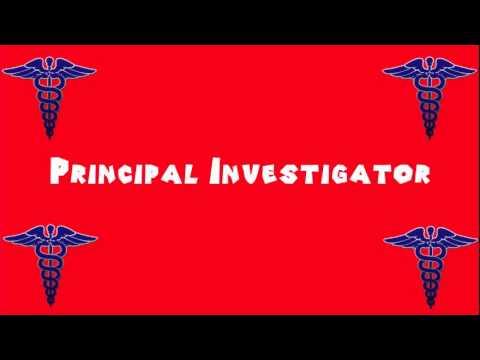 Pronounce Medical Words ― Principal Investigator