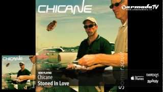 Chicane - Stoned In Love (From