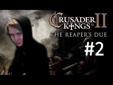 CK2 Reaper's Due - Immortal Ruler - Part 2: Life or Death