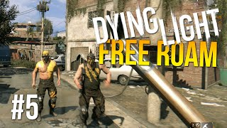 Dying Light Free Roam Gameplay #5 - Back To Basics (Dying Light Single Player Free Roam)