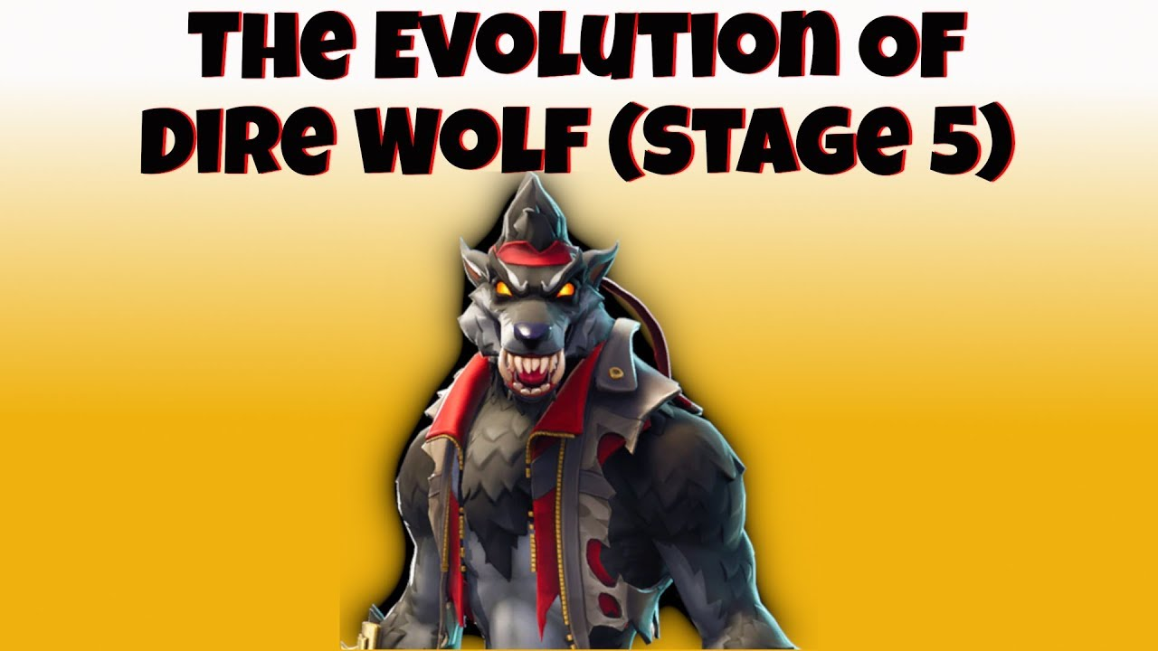 Fortnite Season 6 Wolf Stages Reset When Unlock The Evolution Of Dire Wolf Stage 5 Black Wolf Tier 100 Skin Unlocked Season 6 Youtube