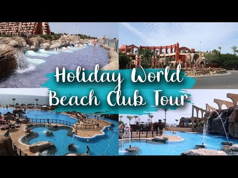 HOLIDAY WORLD BEACH CLUB TOUR - HOLIDAY VILLAGE COSTA DEL SOL -LOTTE ROACH