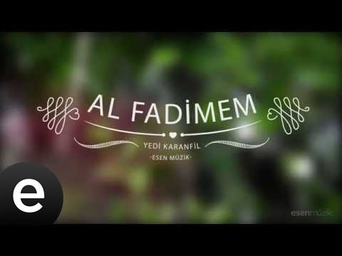 Al Fadimem - Yedi Karanfil (Seven Cloves) - Official Audio
