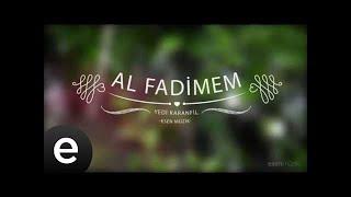 Al Fadimem - Yedi Karanfil (Seven Cloves) - Official Audio - Esen Müzik #esenmüzik